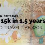How I saved over $15k in 1.5 years to travel the world