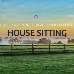How to Save Money on Accommodation by House Sitting