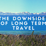 The Downsides of Long Term Travel