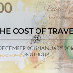The Cost of Travel – December 2015/January 2016 Roundup