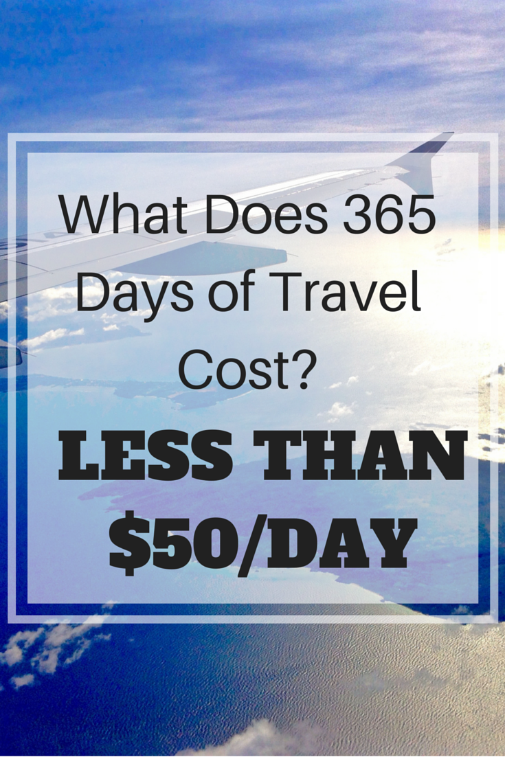 What does 365 days of travel cost less than 50 day for Cost of world cruise